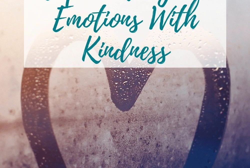 IE Principle 7: Cope With Your Emotions with Kindness